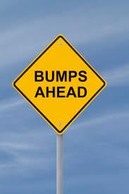 bumps ahead